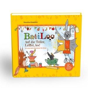 BatiLoo - das Kochbuch für Kinder